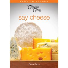 Company's Coming Say Cheese Cookbook