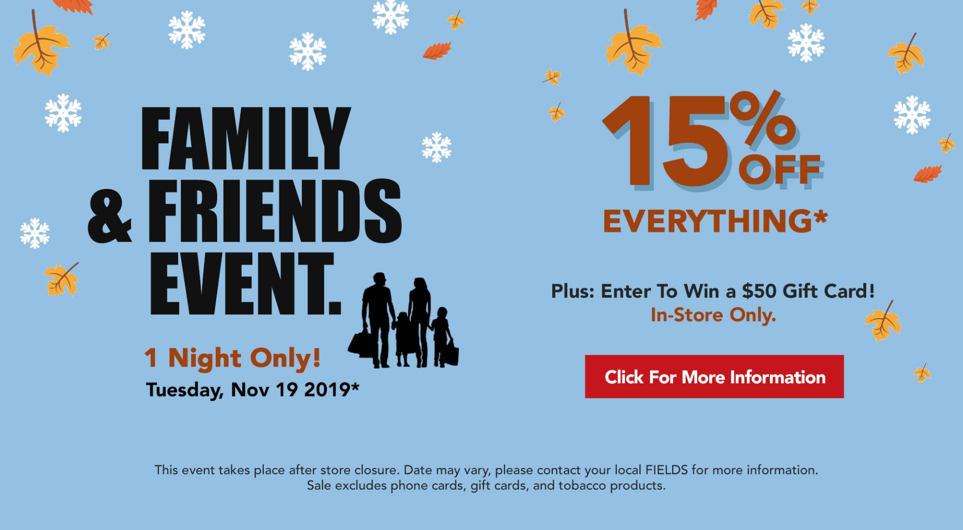 FIELDS Friends & Family Event Save 15% Off Everything