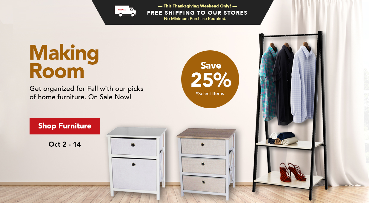 FIELDS Save 25% Furniture