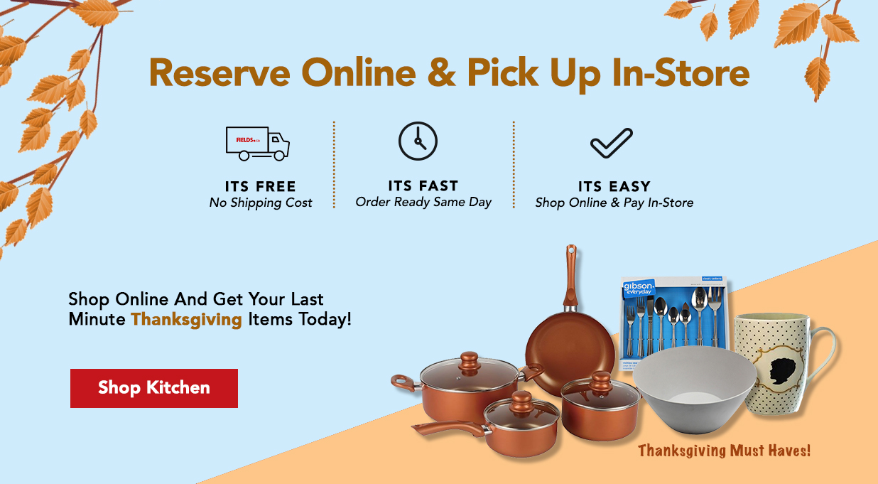 FIELDS Reserve Online Pick Up in Store Thanksgiving Deals