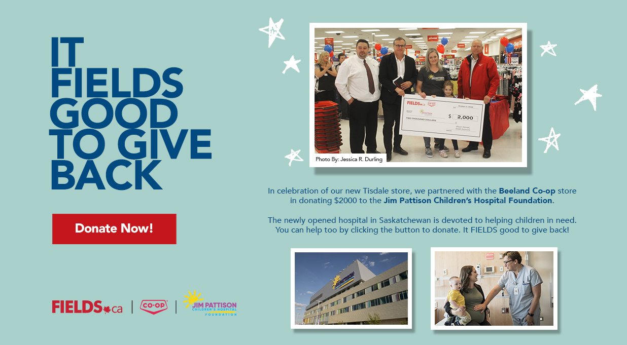 FIELDS Donation to Jim Pattison Childrens Hospital