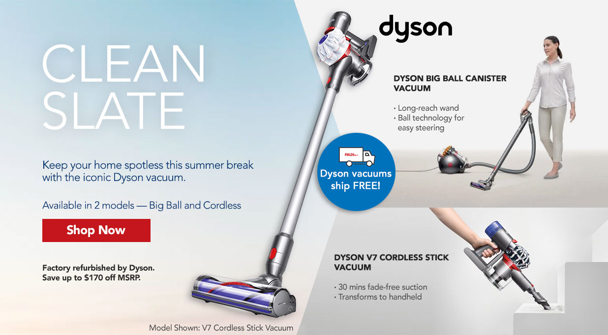 FIELDS Dyson Vacuums Refurbished Great Value