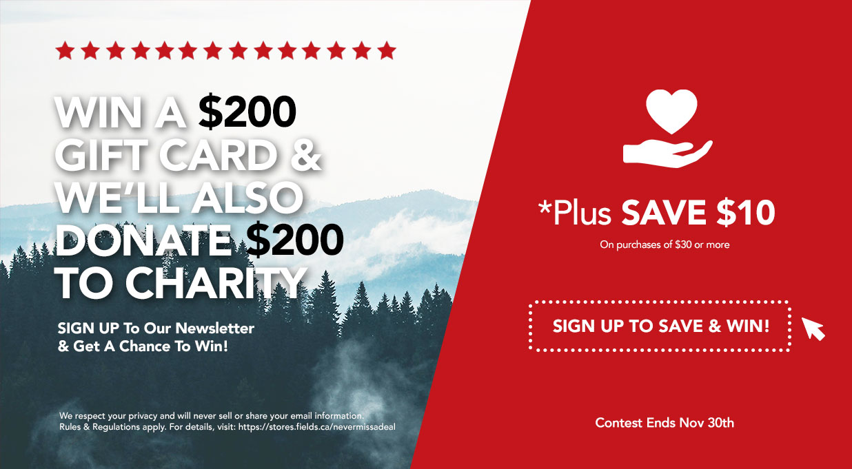 FIELDS Sign Up Save $10 and Win $200 contest