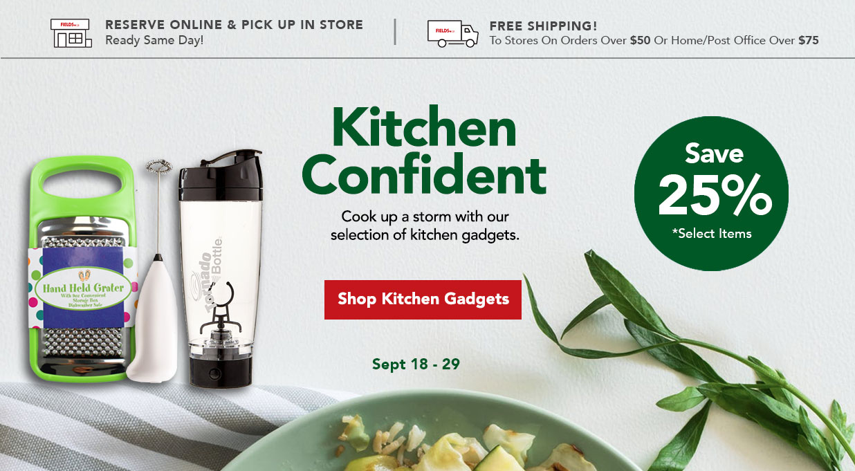 FIELDS 25% Off Kitchen Gadgets